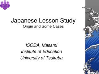 Japanese Lesson Study Origin and Some Cases