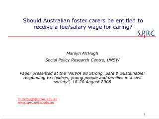 Should Australian foster carers be entitled to receive a fee/salary wage for caring?