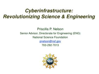 Cyberinfrastructure: Revolutionizing Science & Engineering