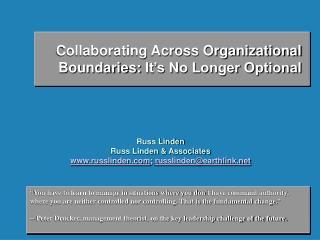 Collaborating Across Organizational  Boundaries: It s No Longer Optional     Russ Linden Russ Linden  Associates russlin