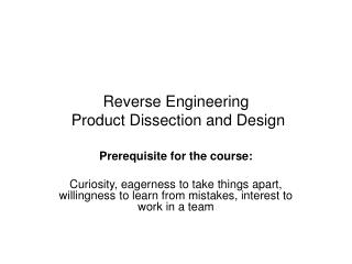 Reverse Engineering  Product Dissection and Design
