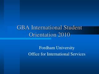 GBA International Student Orientation 2010