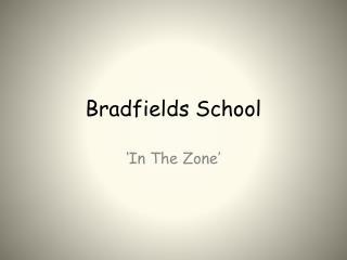 Bradfields School