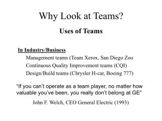 Why Look at Teams?