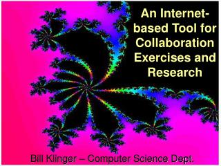 An Internet-based Tool for Collaboration Exercises and Research