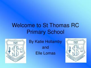 Welcome to St Thomas RC Primary School