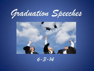 Graduation Speeches