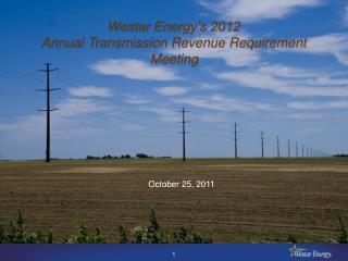 Westar Energy's 2012 Annual Transmission Revenue Requirement Meeting