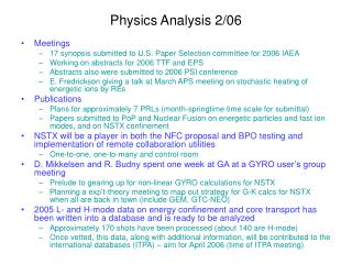 Physics Analysis 2/06