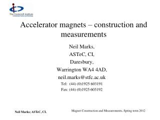 Accelerator magnets – construction and  measurements