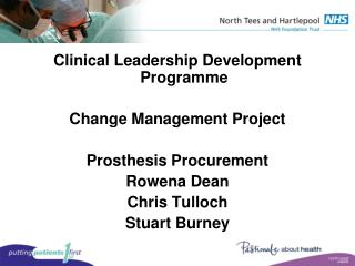 Clinical Leadership Development Programme Change Management Project Prosthesis Procurement