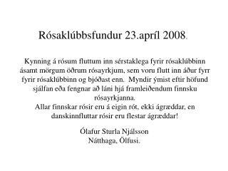 R sakl bbsfundur 23.apr l 2008.