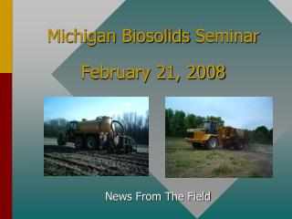 Michigan  Biosolids  Seminar February 21, 2008