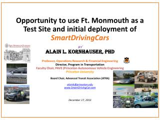 Opportunity to use Ft. Monmouth as a Test Site and initial deployment of   SmartDrivingCars