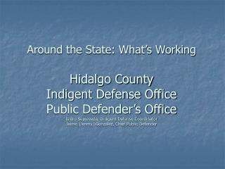What has worked in Hidalgo County