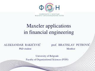 Maxeler applications  in  financial engineering
