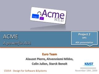 ACME A powerful ADL