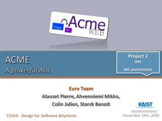 ACME A powerful ADL