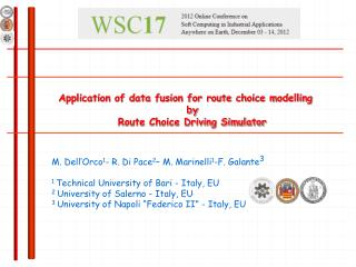 Application of data fusion for route choice modelling by  Route Choice Driving Simulator