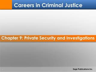 Chapter 9: Private Security and Investigations
