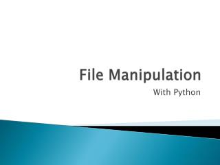 File Manipulation