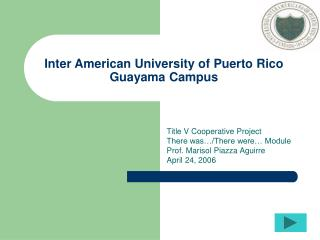 Inter American University of Puerto Rico Guayama Campus