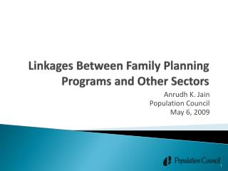 Linkages Between Family Planning Programs and Other Sectors
