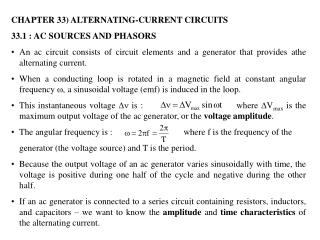 CHAPTER 33) ALTERNATING-CURRENT CIRCUITS 33.1 : AC SOURCES AND PHASORS