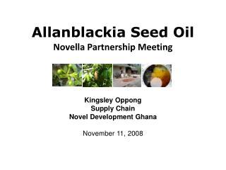 Allanblackia Seed Oil Novella Partnership Meeting