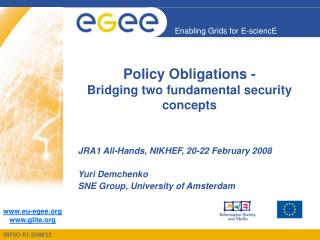 Policy Obligations -  Bridging two fundamental security concepts