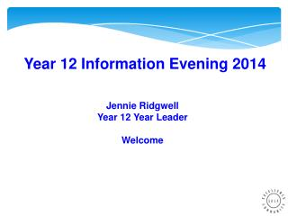 Year 12 Information Evening  2014