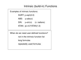 Intrinsic (build-in) Functions