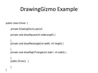 DrawingGizmo Example