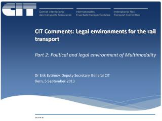 CIT Comments: Legal environments for the rail transport