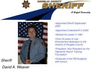 Sheriff  David A. Weaver