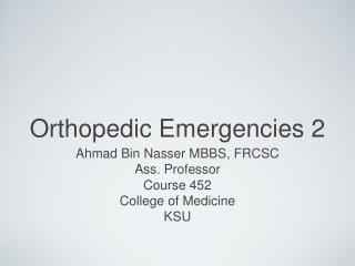 Orthopedic Emergencies 2