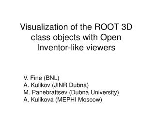 Visualization of the ROOT 3D class objects with Open Inventor-like viewers