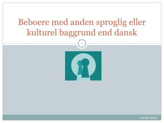 Beboere med anden sproglig eller kulturel baggrund end dansk