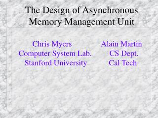 The Design of Asynchronous Memory Management Unit