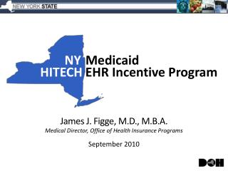 NY Medicaid  HITECH EHR Incentive Program