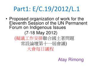 Part1: E/C.19/2012/L.1�