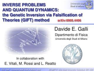 Davide E. Galli Dipartimento di Fisica Universit� degli Studi di Milano
