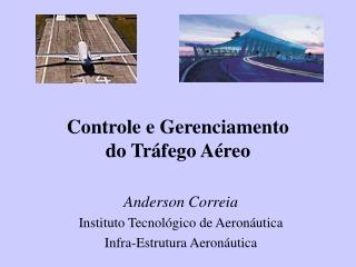 Controle e Gerenciamento  do Tráfego Aéreo