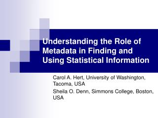 Understanding the Role of Metadata in Finding and Using Statistical Information