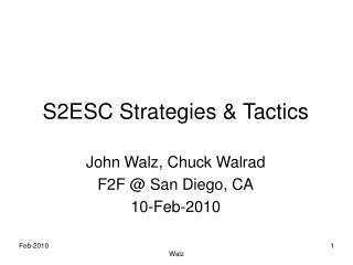 S2ESC Strategies & Tactics