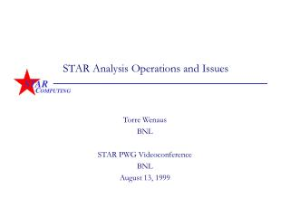 STAR Analysis Operations and Issues