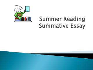 Summer Reading Summative Essay