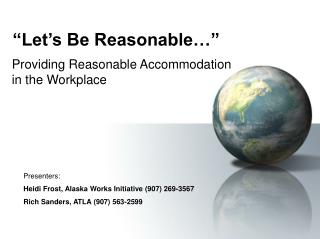 """""""Let's Be Reasonable…"""""""