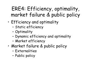 ERE4: Efficiency, optimality, market failure & public policy
