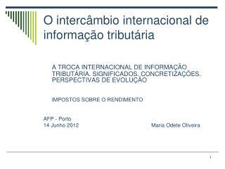 O intercâmbio internacional de informação tributária